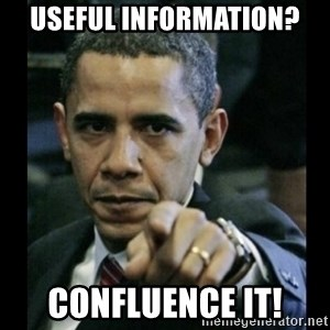 obama pointing - Useful Information? Confluence it!