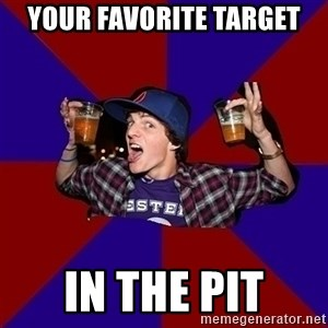 Sunny Student - Your favorite target in the pit