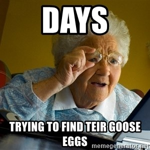 Internet Grandma Surprise - DAYS TRYING TO FIND TEIR GOOSE EGGS