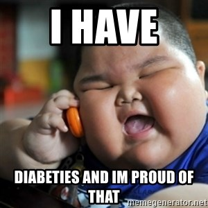 fat chinese kid - i have  diabeties and im proud of that