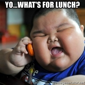 fat chinese kid - Yo...What's for Lunch?