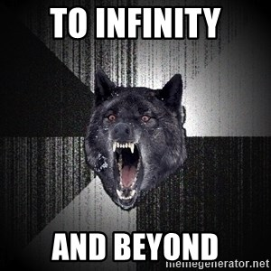 Insanity Wolf - TO INFINITY AND BEYOND