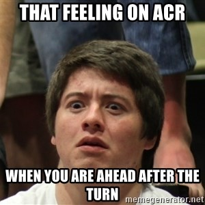 Brony Conspiracy Laurence - that feeling on acr when you are ahead after the turn