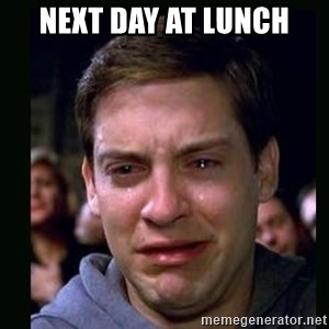 crying peter parker - next day at lunch