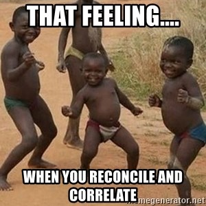 Dancing african boy - That feeling.... When you reconcile and correlate