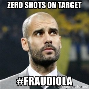 pep guardiola - Zero shots on target #fraudiola