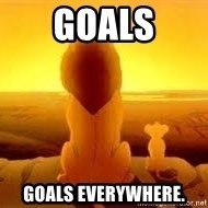 The Lion King - Goals Goals everywhere.