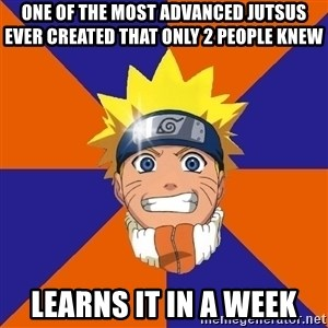 Oh Naruto - One of the most advanced jutsus ever created that only 2 people knew Learns it in a week