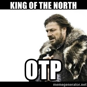 Winter is Coming - King of the North Otp