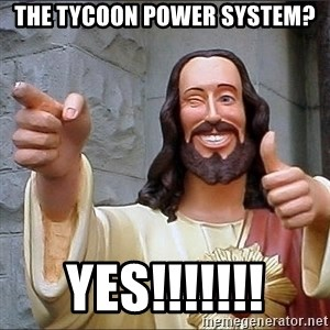 jesus says - the tycoon power system? YES!!!!!!!