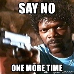 Pulp Fiction - say no one more time