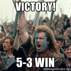 Brave Heart Freedom - VICTORY! 5-3 WIN