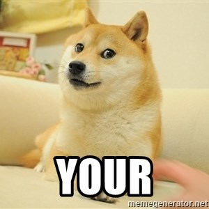 so doge - Your
