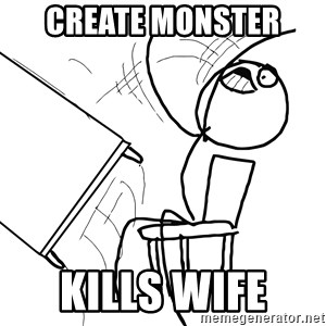 Desk Flip Rage Guy - create monster  kills wife