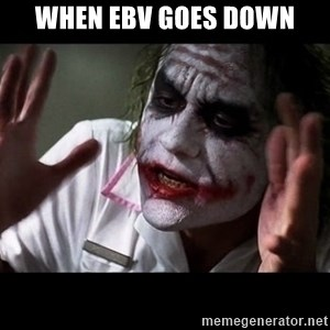 joker mind loss - when ebv goes down