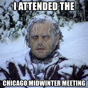 Frozen Jack - I Attended the Chicago Midwinter Meeting