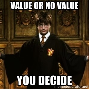 Harry Potter Come At Me Bro - Value or No Value You Decide