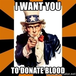 Uncle sam wants you! - I want you to donate blood