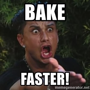 Pauly D - Bake Faster!