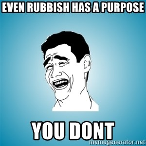 Laughing Man - Even rubbish has a purpose you dont