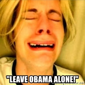 "Leave Brittney Alone - ""Leave obama alone!"""