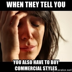 crying girl sad - when they tell you  you also have to buy commercial styles