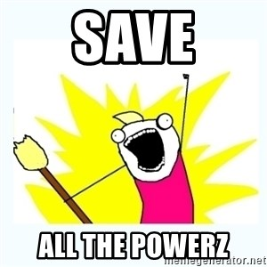 All the things - Save all the powerz