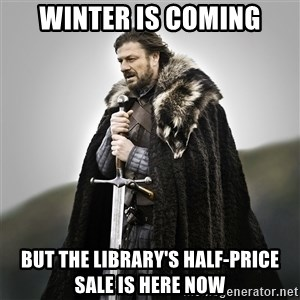 Game of Thrones - Winter is coming but the Library's half-price sale is here now