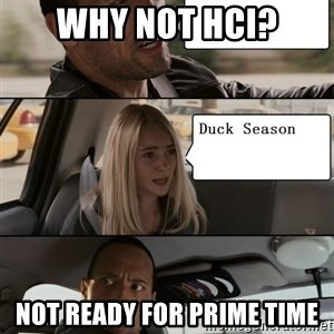 The Rock driving - Why not HCI? not ready for prime time