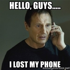 I don't know who you are... - hello, guys..... i lost my phone