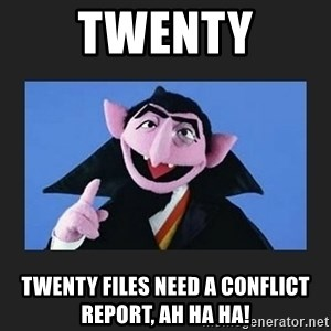The Count from Sesame Street - Twenty Twenty files need a conflict report, ah ha ha!