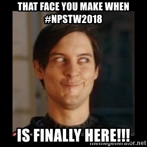 Tobey_Maguire - That face you make when #npstw2018  is finally here!!!