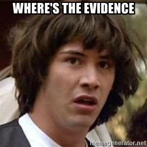 Conspiracy Keanu - Where's the evidence