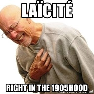 Old Man Heart Attack - LAïCITé Right in the 1905hood