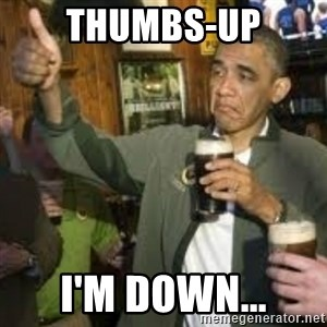 obama beer - Thumbs-up I'm down...