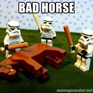 Beating a Dead Horse stormtrooper - Bad horse