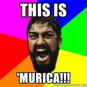 sparta - THIS IS 'MURICA!!!