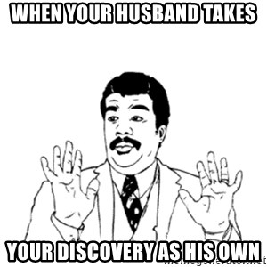 aysi - When your husband takes your discovery as his own