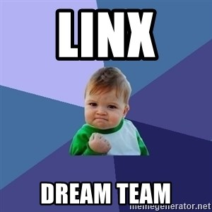 Success Kid - Linx  dream team