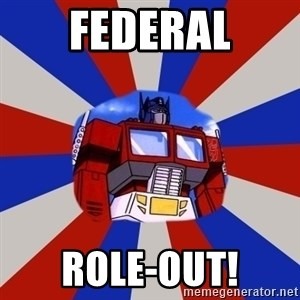 Optimus Prime - Federal Role-out!