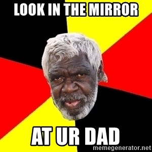 Abo - Look in the mirror  At ur dad