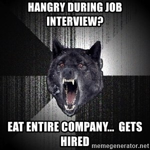 Insanity Wolf - Hangry during job interview? Eat entire company...  gets hired