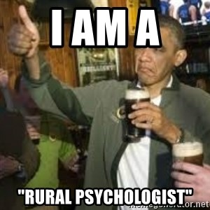 "obama beer - I am a  ""rural psychologist"""