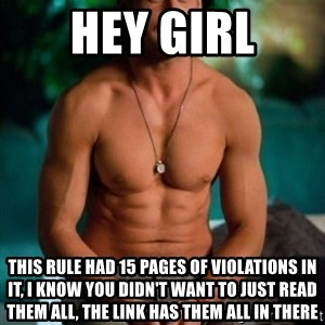 Shirtless Ryan Gosling - hey girl this rule had 15 pages of violations in it, i know you didn't want to just read them all, the link has them all in there