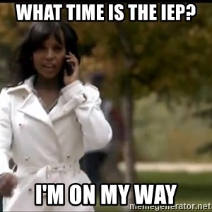 Olivia Pope - What time is the IEP? I'm on my way