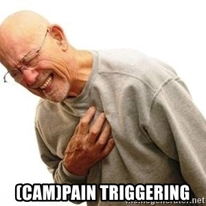 Old Man Heart Attack - (cam)pain triggering