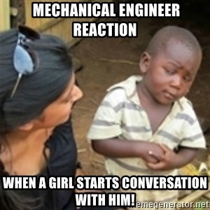 Skeptical african kid  - Mechanical engineer reaction When a girl starts conversation with him!