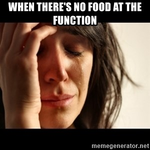 crying girl sad - When there's no food at the function
