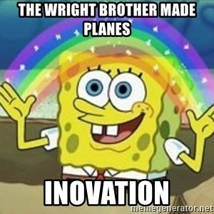 Spongebob - The Wright Brother Made Planes Inovation