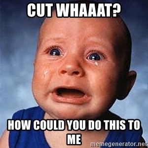 Crying Baby - Cut whaaat? How could you do this to me